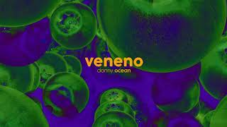 Danny Ocean - Veneno (Official Audio)