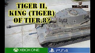 World of Tanks - Tiger II, King (Tiger) of Tier 8?