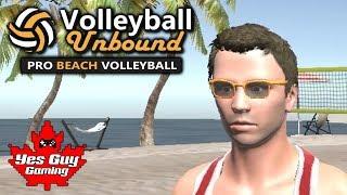 """A NEW BEACH VOLLEYBALL GAME!!!""    Volleyball Unbound Pro Beach Volleyball Episode 1"