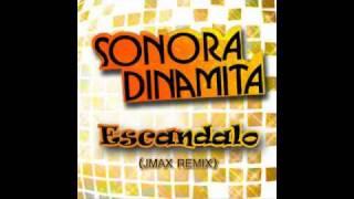Sonora Dinamita - Escandalo (JMAX Club Remix)
