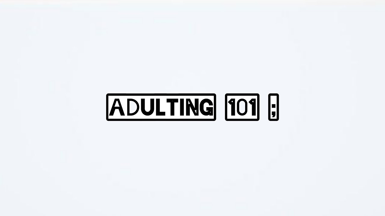 VLOG 089 ADULTING 101