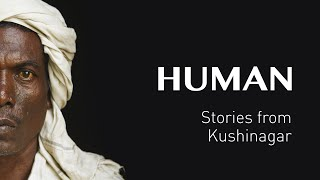 Истории из КУШИНАГАРА - ИНДИЯ - #HUMAN(Кушинагар – это место в Индии, где умер Будда. Это место, где живут Прасад, Деви и многие другие неприкасаемы..., 2015-09-29T08:54:58.000Z)