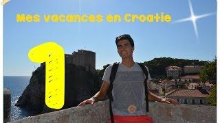 Voyage en Croatie || Partie 1