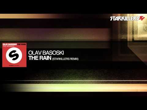 Olav Basoski - The Rain (Starkillers Remix) Mp3