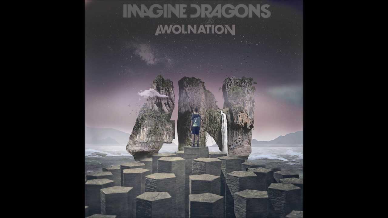 Awolnation Vs Imagine Dragons Sail Radioactive Mashup Youtube