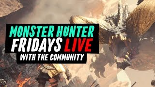 Monster Hunter: World Fridays - Event Resets and More Hunts 2/9/18