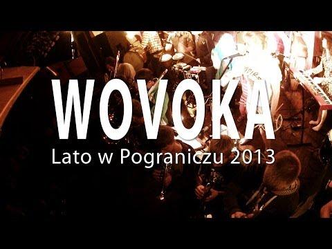 Wovoka - 19 lipca 2013 - LATO W POGRANICZU 2013