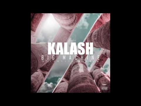 KALASH - BIG MACHINE (audio)