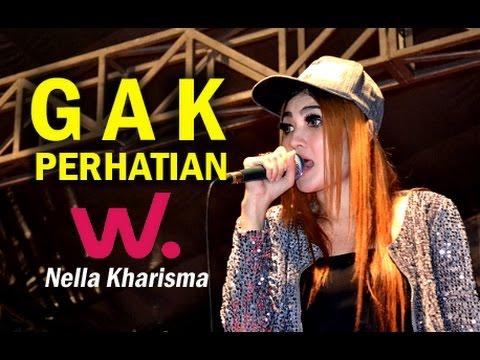 Nella Kharisma - Gak Perhatian Single Terbaru 2017