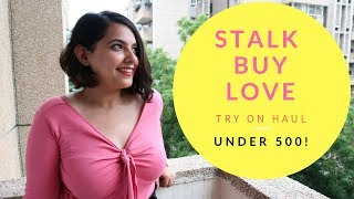STALK BUY LOVE Sale Haul - Everything Under 500!!! Review & Try on Haul