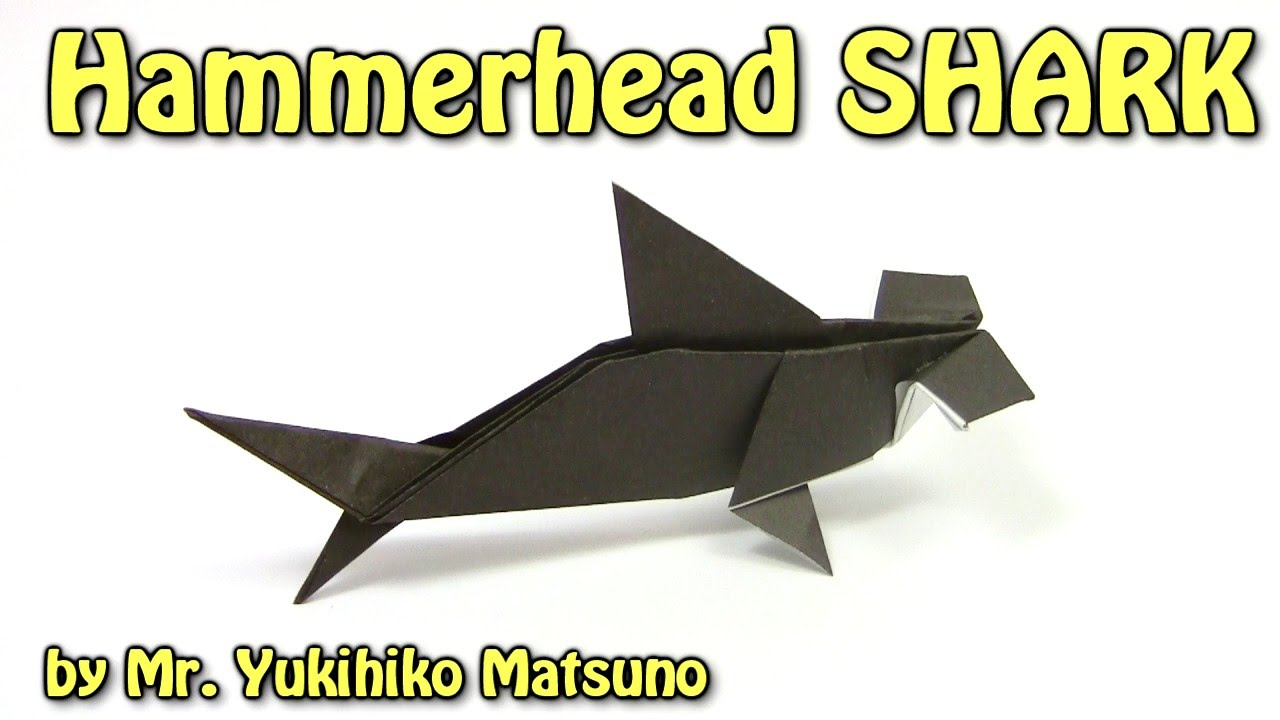shark paper origami hammerhead shark by mr yukihiko matsuno origami easy tutorial