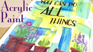 Bible Journaling HOW-TO: Acrylic Paint | You Can Do All Things (Job 42:2)