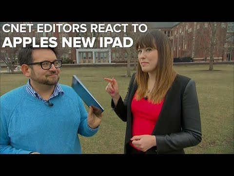 CNET editors react to Apple new 9.7-inch iPad