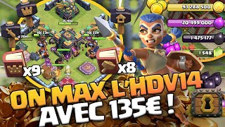 ON PAYE 135€ POUR MAXER L'HDV 14 ! Clash of CLans