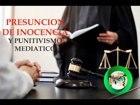 Presunción de Inocencia y punitivismo mediático