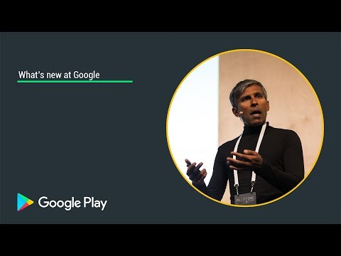 What's new at Google - Playtime San Francisco 2017