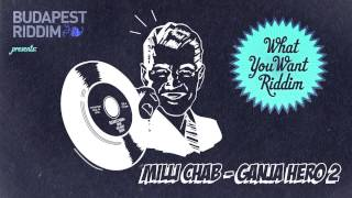 Milli Chab - Ganja Hero 2
