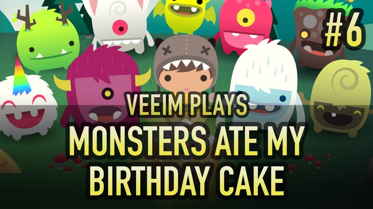 Veeim Plays Monsters Ate My Birthday Cake P6 Youtube