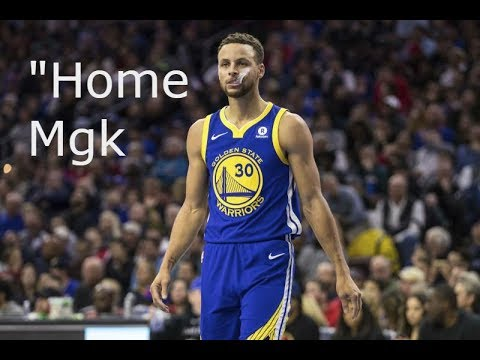 "Stephen Curry~""Home"" MGK"
