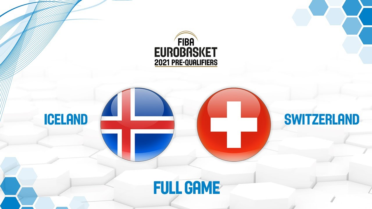 Iceland v Switzerland – Full Game – FIBA EuroBasket 2021 Pre