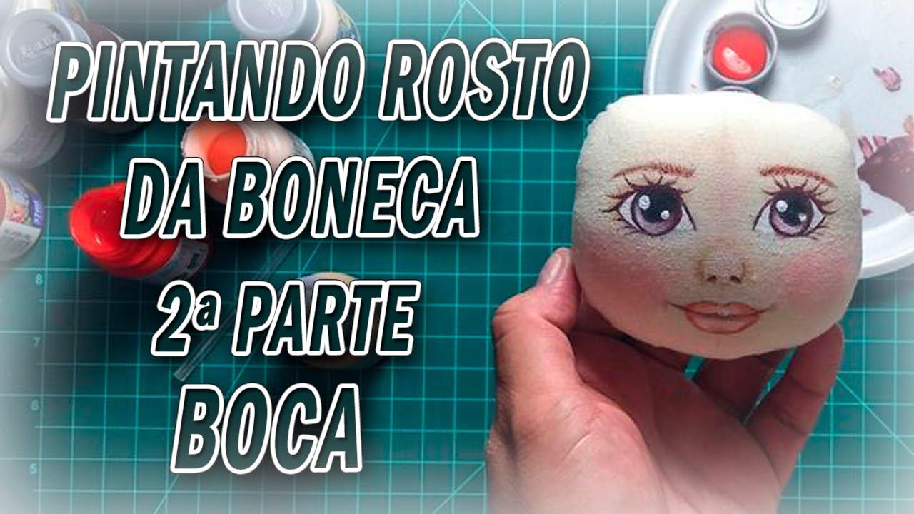 Pintar O Rosto Da Boneca Boneca De Pano Boca Kak Risovat Tkan