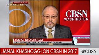 Jamal Khashoggi\'s full interview with CBSN in 2017