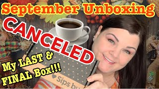 SIPS BY // My Last Box & Final Box // September Unboxing