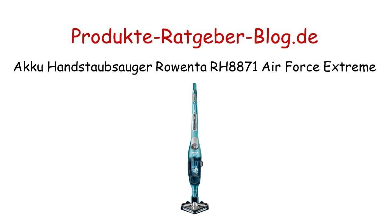 Test Akku Handstaubsauger Rowenta RH8871 Air Force Extreme