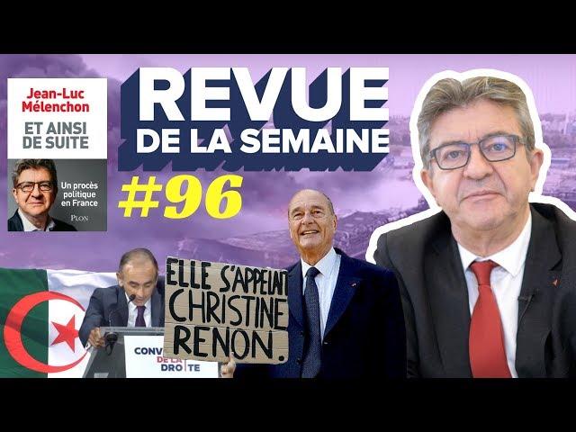 #RDLS96 - Chirac, Zemmour, laïcité, Algérie, Lubrizol, Christine Renon