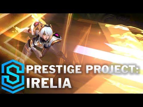 Prestige PROJECT: Irelia Skin Spotlight - Pre-Release - League of Legends