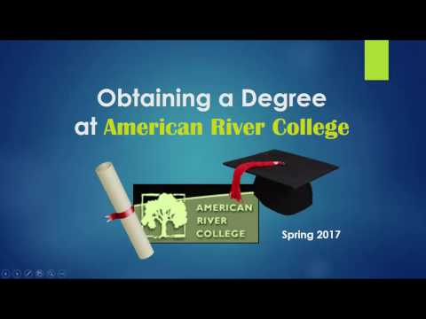Obtaining a Degree at American River College - Spring 2017