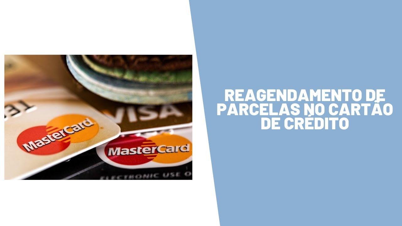Reagendamento de parcelas no cartão de crédito