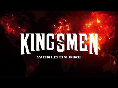 Kingsmen - World On Fire (Official Visualizer)