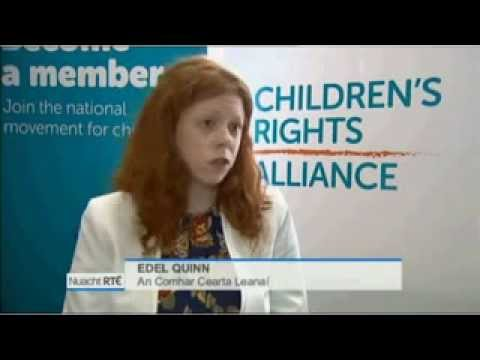 Children's Rights Alliance Legal and Policy Officer, Edel Quinn, on RTE Nuacht
