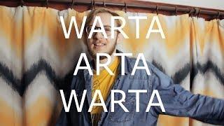 """""""Warta Arta Warta"""" - o tworzeniu i nie kończeniu."""