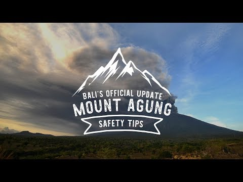 Bali's Official Update - Mount Agung Safety Tips