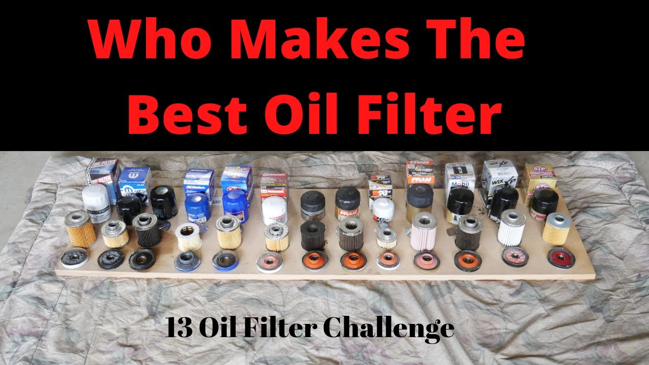 The Best & Worst Oil Filter -13 Oil Filters Compared In Head-2-Head  Challenge - Fram, Mobil 1, Wix