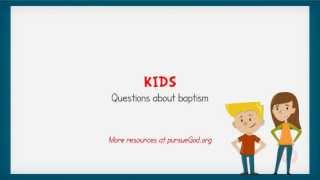 KIDS - Questions about baptism(Baptism can bring about a lot of questions from your children. This video will answer some of those commonly asked questions and explain the importance of ..., 2013-08-30T00:06:57.000Z)