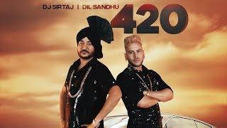 420 Dj Sirtaj Dil Sandhu Mp3 Song Download