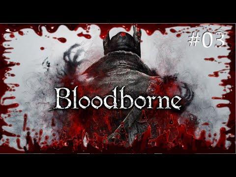 Bloodborne Gameplay German FSK 18 Part 03 [HD+] GamingTV Livestream mit Herz