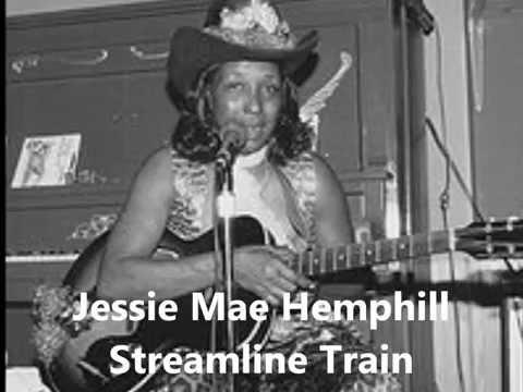 Jessie Mae Hemphill-Streamline Train