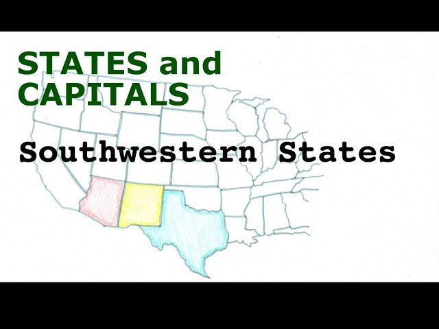 US States and Capitals, Southwestern States