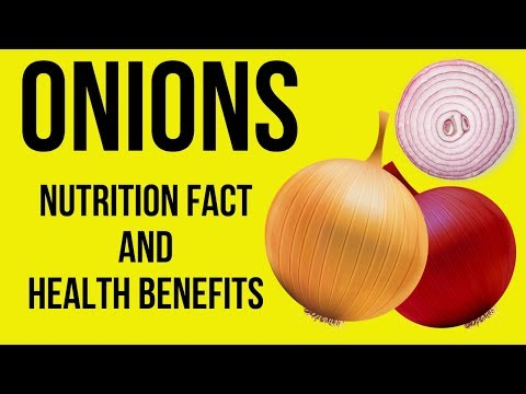 Nutrition Facts and Health Effects of Onions