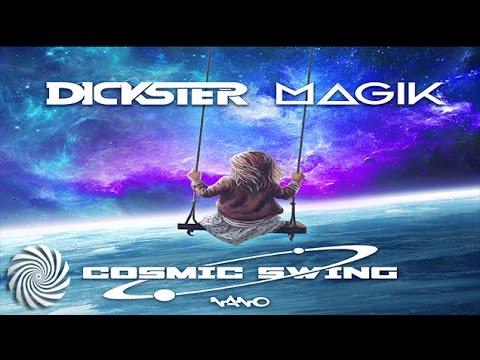Dickster & Magik - Cosmic Swing