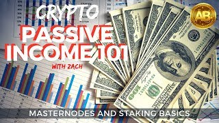 Crypto Passive Income 101 - Staking and Masternodes Explained