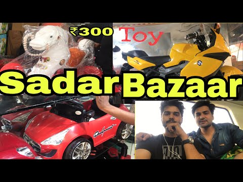 SADAR BAZAR MARKET DELHI ( TOYS BIKES SHOES CLOTHES CHEAP PRICE)