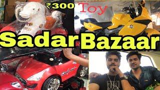SADAR BAZAR MARKET DELHI ( TOYS BIKES SHOES CLOTHES CHEAP PRICE)