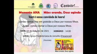 Momento ANA - Mães orando, Deus agindo!