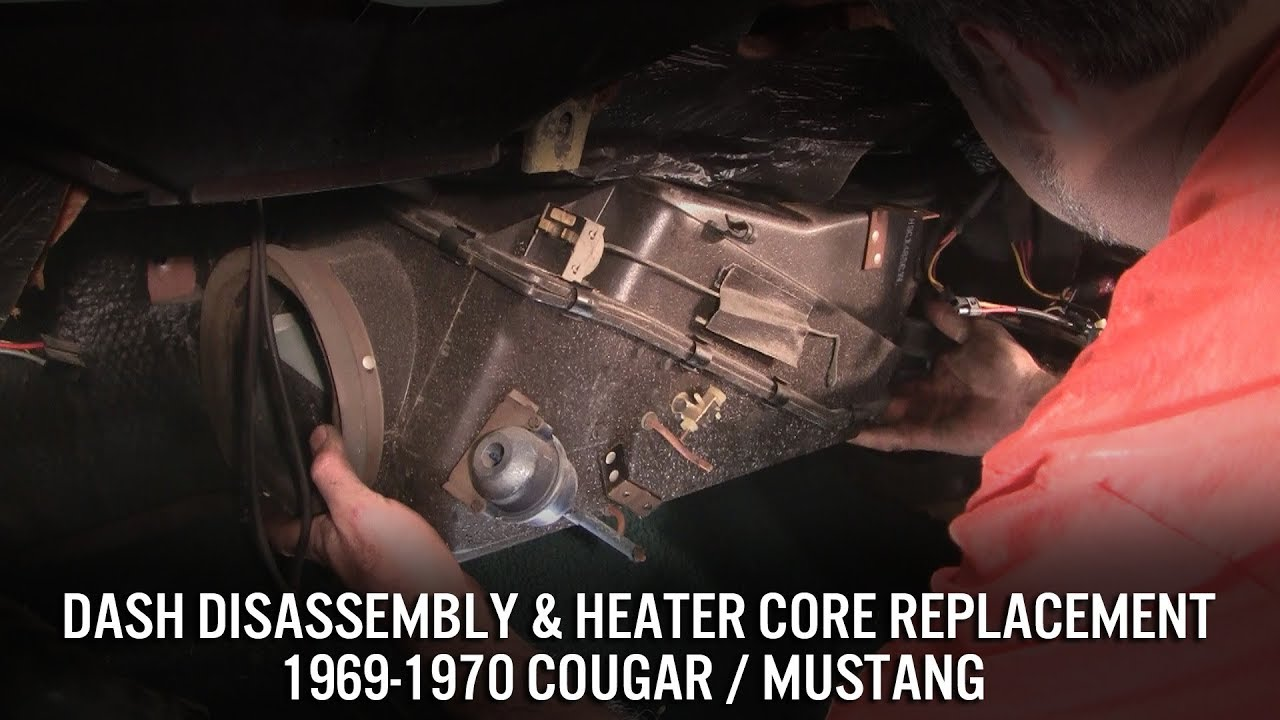Heater Core Replacement Dash Disassembly 1969 70 Cougar 71 Mustang Regulator Wiring Diagram Updated