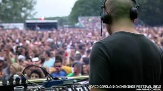 Marco Carola @ Awakenings Festival 2012 Plays Smoke Sykes - Elisabeth (Snilloc Remix)